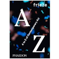 Phaidon Books: Frieze A to Z of Contemporary Art